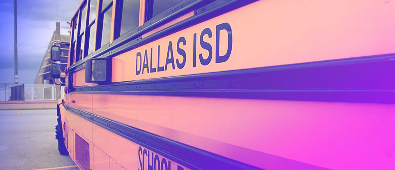 Dallas ISD Deployment